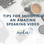 Tips For Shooting Yourself Speaking on Video
