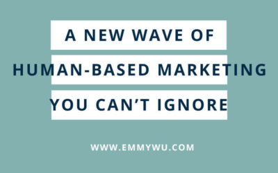 A New Wave of Human-Based Marketing You Can't Ignore
