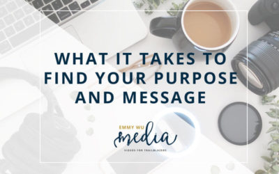What It Takes to Find Your Purpose and Message