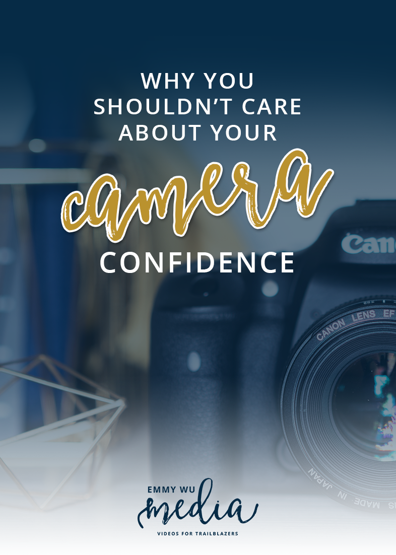Why You SHOULDN'T Care About Your Camera Confidence   Emmy Wu Media