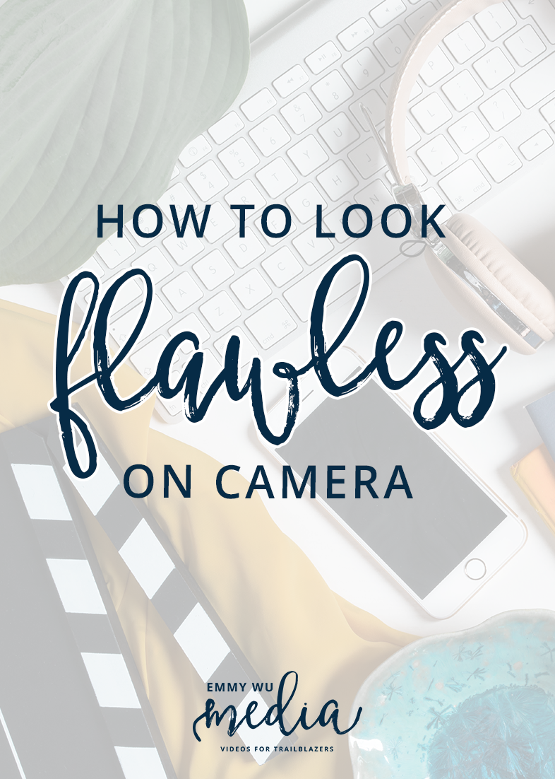 How to Look Flawless on Camera   Emmy Wu Media