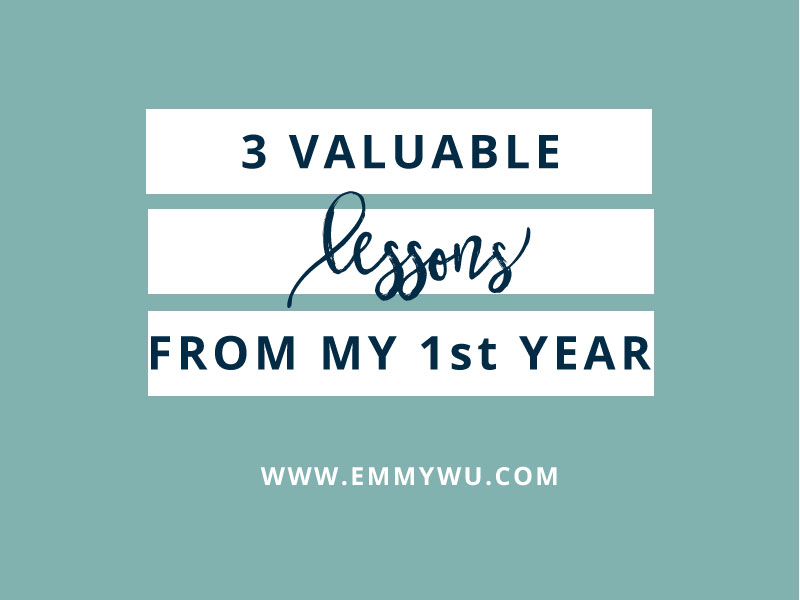 3 Valuable Things I've Learned in My First Year of Business