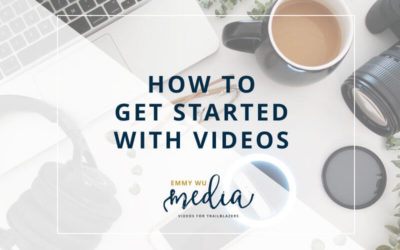 How to Get Started with Videos