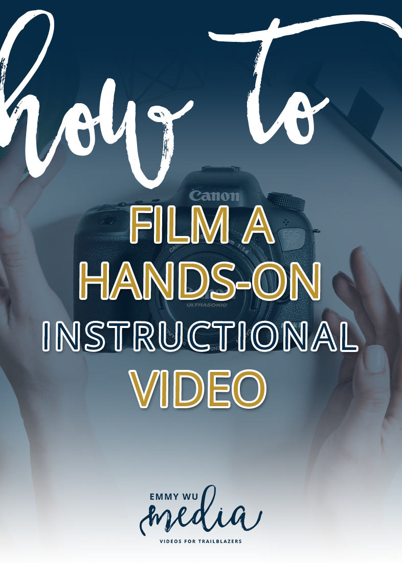 How to Film a Hands-On Instructional Video | Emmy Wu Media