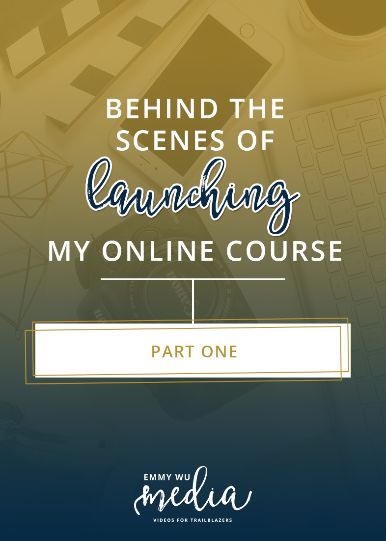 Behind the Scenes of Launching My Online Course, PART ONE