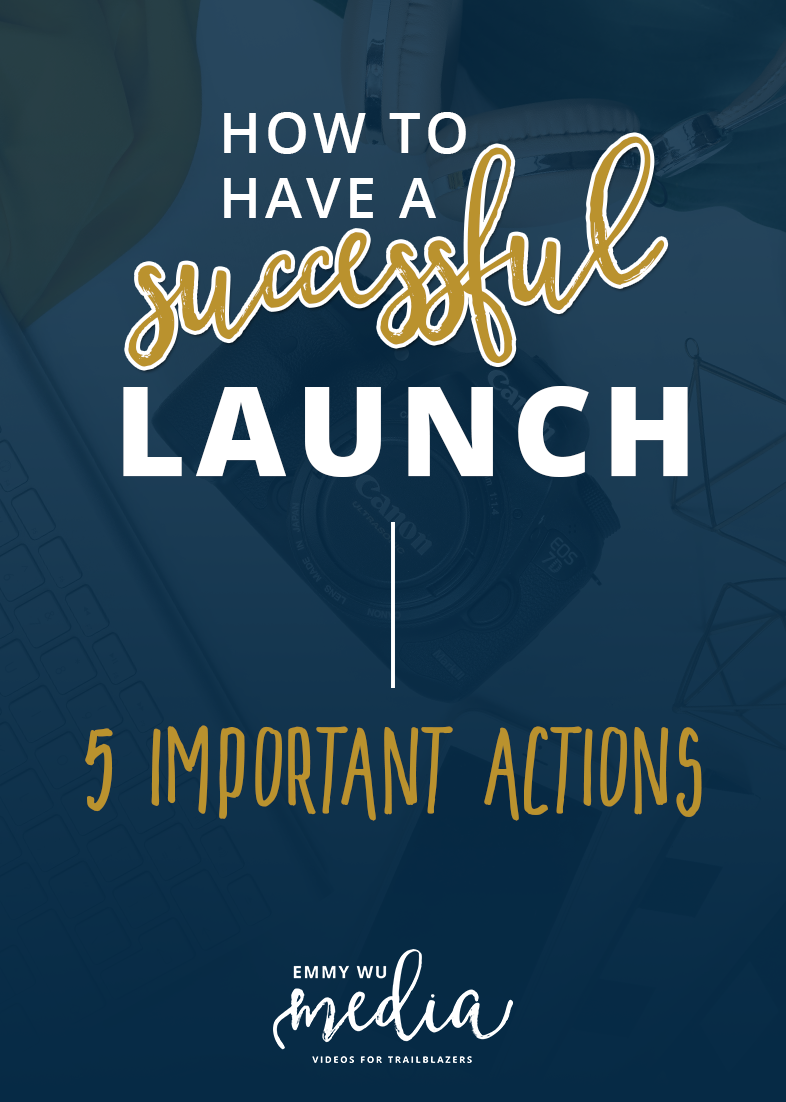 5 Important Actions for a More Successful Launch