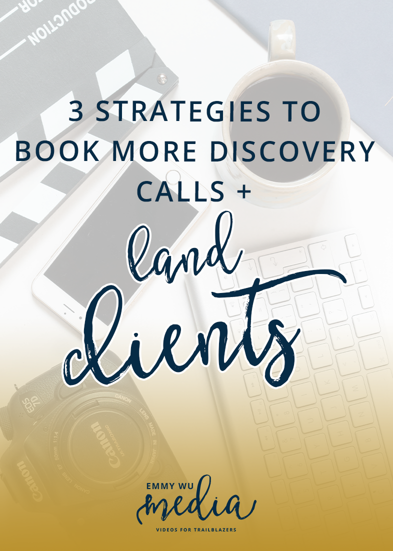 3 Strategies to Book More Discovery Calls and Land Clients | Emmy Wu Media